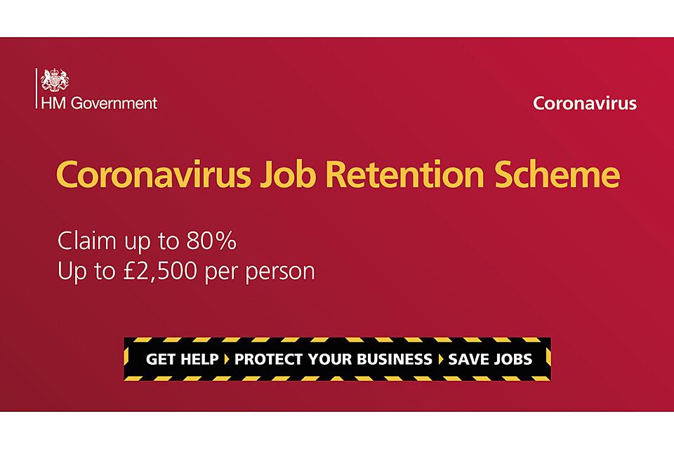 The Coronavirus Job Retention Scheme (furlough)