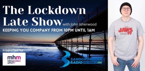 Sandgrounder Radio Scoop: Our new Lockdown Late Show is helping to connect with people