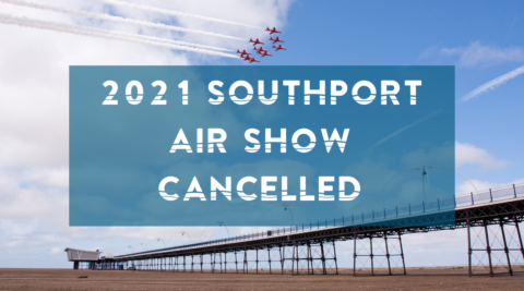 Southport Air Show 2021 cancelled and Southport Food and Drink Festival delayed